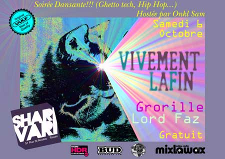 soiree ghetto tech hip hop vvlf grorille lord faz onkl sam au shari vari rouen samedi 4 octobre 2012