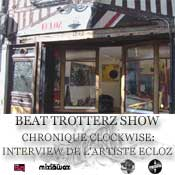accouter et telecharger beat trotterz show du samedi 16 octobre 2010 avec une interview du graffeur ecloz par vee one pour la chronique clockwise et un mix special graffiti de lord faz sur la radio hip hop mixlawax